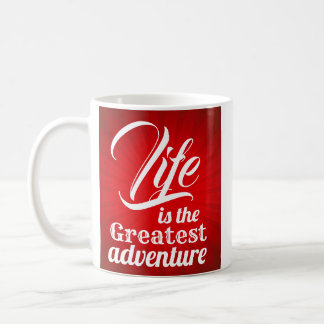 Caneca De Café A vida é a grande aventura