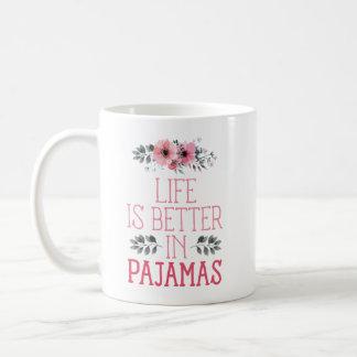 """Caneca De Café A """"vida é melhor nos pijamas"""" engraçados"""