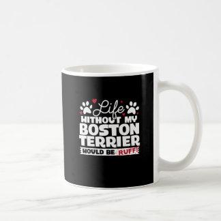 Caneca De Café A vida sem minha Boston Terrier seria pavão-do-mar