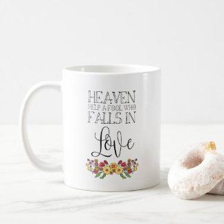 Caneca De Café Ajuda do céu um tolo