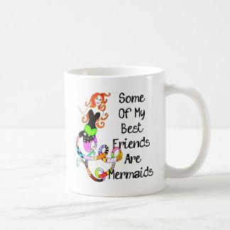 Caneca De Café Alguns de meus melhores amigos são sereias
