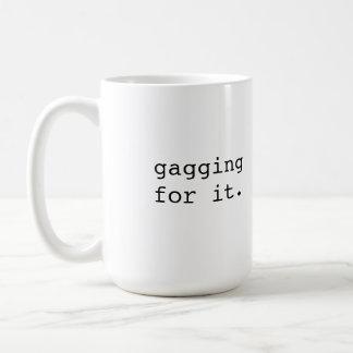 Caneca De Café Amordaçando para ele - a frase do Británico