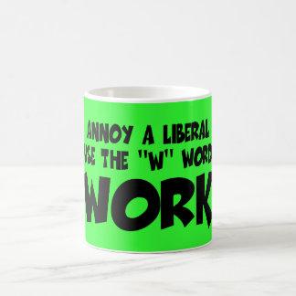 Caneca De Café Anti slogan liberal engraçado do trabalho