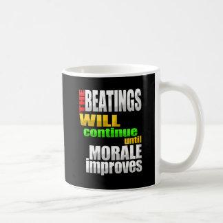 Caneca De Café As batidas continuarão até que a moral melhore