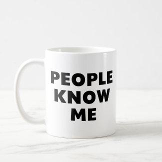 Caneca De Café As pessoas conhecem-me