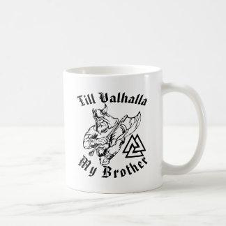Caneca De Café Até Valhalla meu irmão