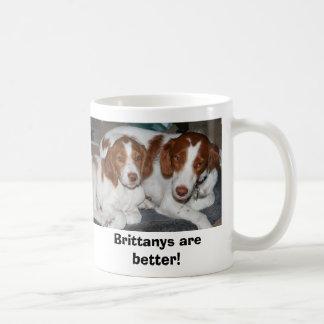 Caneca De Café Brittanys é melhor!
