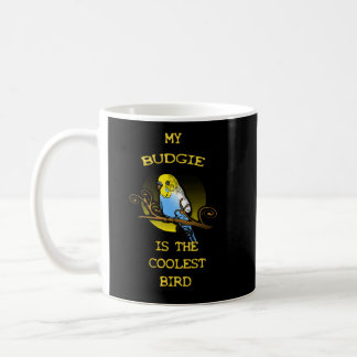 Caneca De Café Budgie é o pássaro o mais fresco