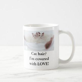 Caneca De Café Cabelo do gato? Eu sou coberto com o AMOR!
