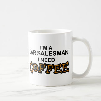 Caneca De Café Café da necessidade - vendedor de carro