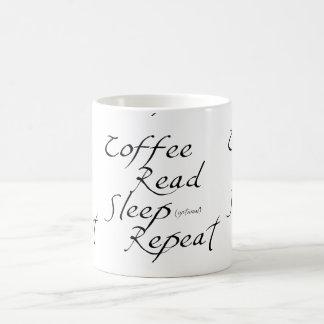 Caneca De Café Café, lido, sono, repetição - escolha a cor