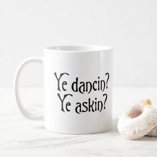 Caneca De Café Calão escocês engraçado do YE Dancin YE Askin