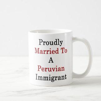 Caneca De Café Casado orgulhosa a um imigrante peruano