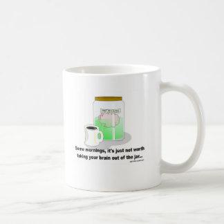Caneca De Café Certas manhãs, o cérebro deve permanecer no frasco