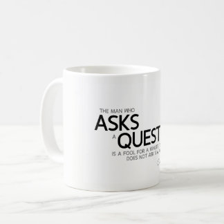 Caneca De Café CITAÇÕES: Confucius: Faz uma pergunta
