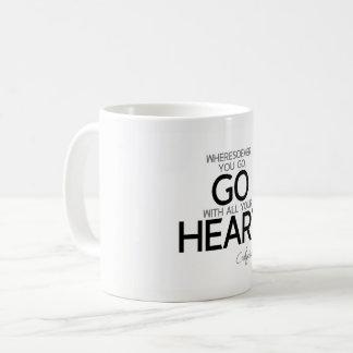Caneca De Café CITAÇÕES: Confucius: Vá com todo seu coração