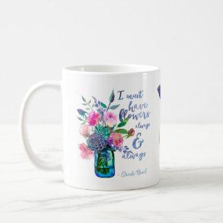 """Caneca De Café Citações de Claude Monet """"eu devo ter flores """""""