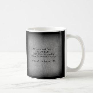 Caneca De Café Citações de Teddy Roosevelt - ausência & morte