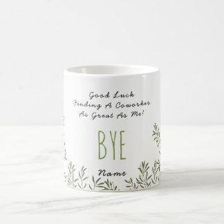 Caneca De Café Colega de adeus ENGRAÇADO - nenhum excelente dos