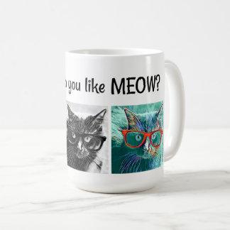 Caneca De Café Como fazem você gostam do MEOW? Gatos nos vidros,