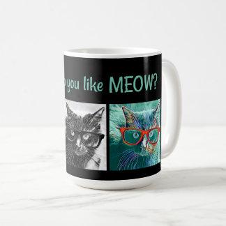 Caneca De Café Como fazem você gostam do MEOW? Gatos nos vidros