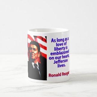 Caneca De Café Contanto que um amor da liberdade - Ronald Reagan