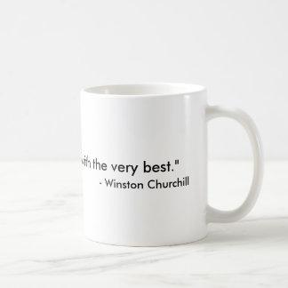 Caneca De Café Copo de café facilmente satisfeito de Churchill