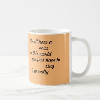 Caneca De Café Copo de café inspirado [nós todos temos uma voz]