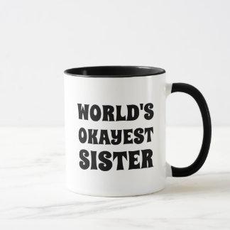Caneca de café da irmã do Okayest do mundo
