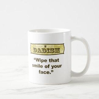 Caneca De Café Dadism - limpe esse sorriso fora de sua cara