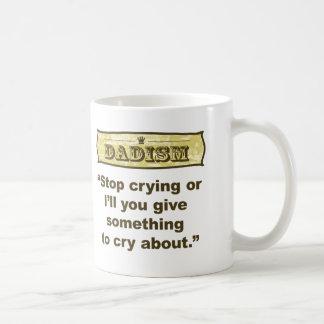 Caneca De Café Dadism - pare de gritar ou eu dar-lhe-ei algo…