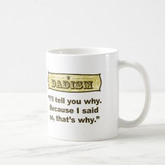 Caneca De Café Dadism - porque eu disse assim