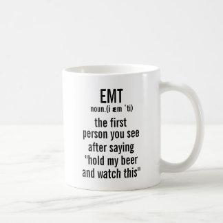 Caneca De Café Definição de EMT a primeira pessoa que você vê