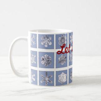 Caneca De Café Deixais lhe para nevar!