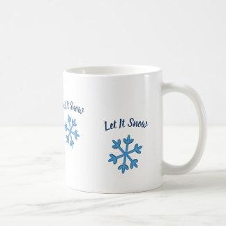 Caneca De Café Deixais lhe para nevar, deixe-o nevar, deixe-o