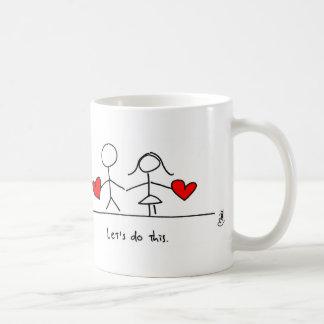 """Caneca De Café """"Deixe-nos fazer isto."""" Agrida por corações e por"""
