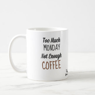 Caneca De Café Demasiada segunda-feira