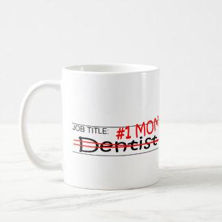 Caneca De Café Dentista da mamã da posição #1