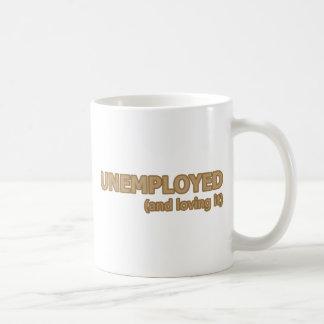 Caneca De Café Desempregado e amando o