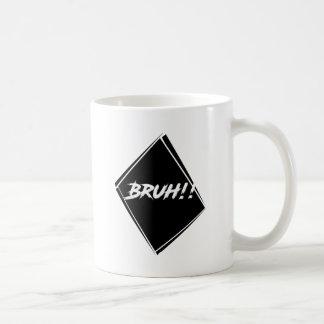 """Caneca De Café Design da palavra de """"Bruh"""""""