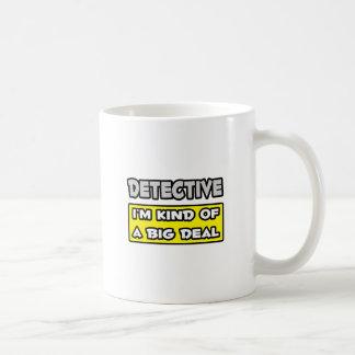 Caneca De Café Detetive. Tipo de I'm de uma grande coisa