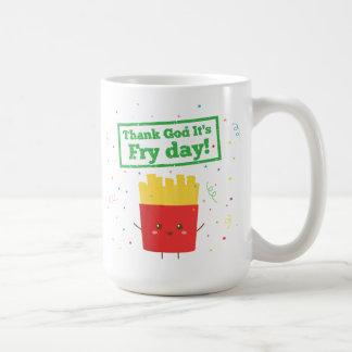 Caneca De Café Deus do obrigado é dia da fritada! com batatas