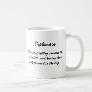 Caneca De Café Diplomacia, a arte de dizer alguém para ir…