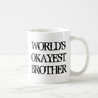 Caneca de café do irmão de Okayest dos mundos