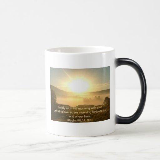 Caneca de café do salmo 90 - satisfaça-nos na manh