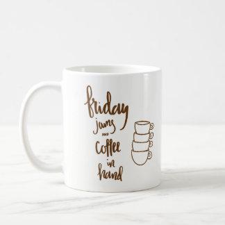 Caneca De Café Doces e café de sexta-feira à disposição