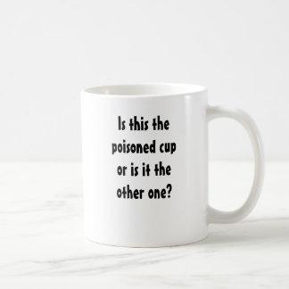 Caneca De Café É isto o copo envenenado