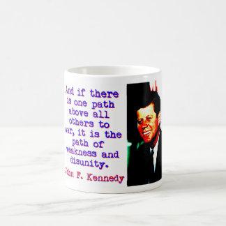 Caneca De Café E se há um trajeto - John Kennedy