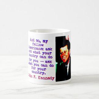 Caneca De Café E tão compatriotas - John Kennedy