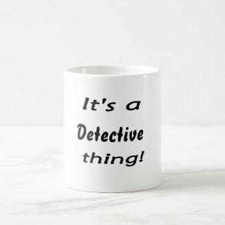 Caneca De Café É uma coisa do detetive!